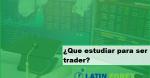 estudiar para trader