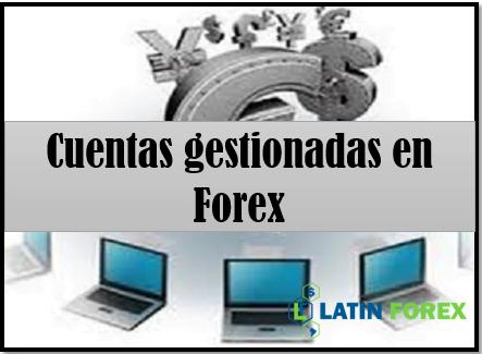 Cuenta Administrada en Forex - Cuentas Gestionadas Profesionalmente