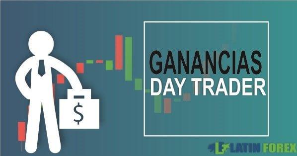 Ganancias day trader