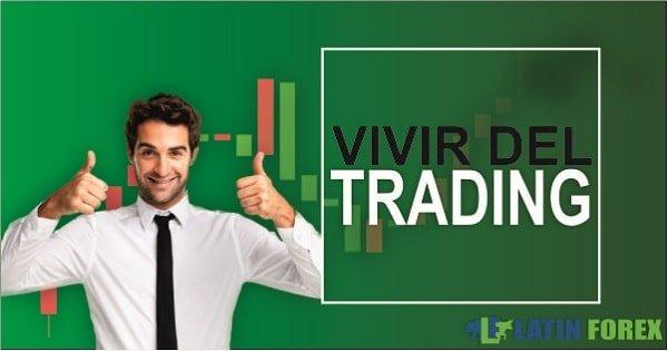 como vivir del trading