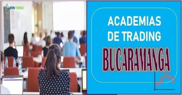 Academias de trading en Bucaramanga