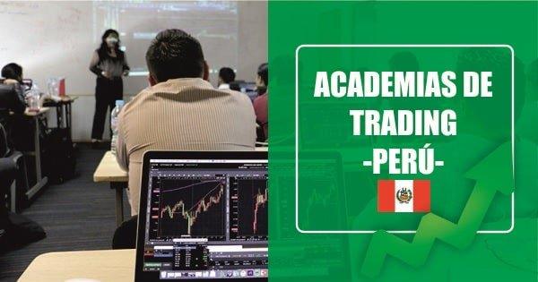 academias de trading en Perú