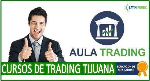 Escuelas de trading en Tijuana