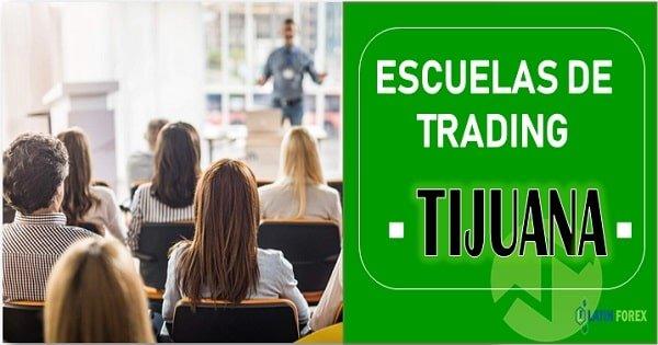 Academias de trading en Tijuana