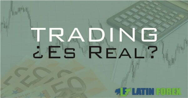 El trading es real