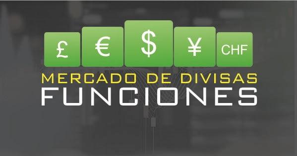 Mercado de divisas funciones
